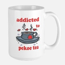 Addicted To Pekoe Tea Mug
