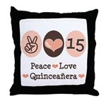 Peace Love Quinceanera Throw Pillow