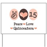 Peace Love Quinceanera Yard Sign