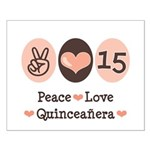 Peace Love Quinceanera Small Poster