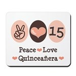 Peace Love Quinceanera Mousepad