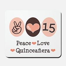 Peace Love Quinceanera Mousepad