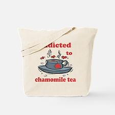 Addicted To Chamomile Tea Tote Bag