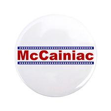 """McCainiac 3.5"""" Button (100 pack)"""