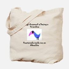 I dreamed of being a Grandma Tote Bag