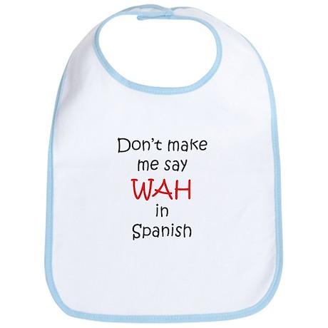Don't make me say WAH in Span Bib