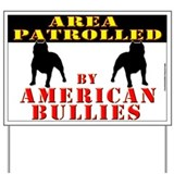 Pit bull Yard Signs