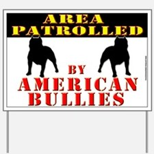 Bully YARD SIGN