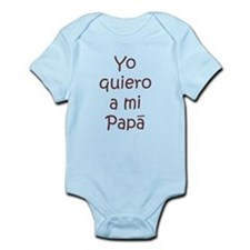 Yo Quiero A Mi Papa Infant Bodysuit