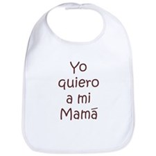 Yo Quiero Mi Mama Bib