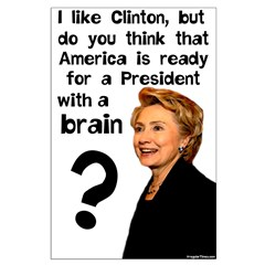 I Like Clinton's Brains Posters