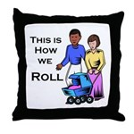 Roll 1 Throw Pillow