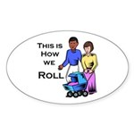Roll 1 Oval Sticker