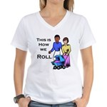 Roll 1 Women's V-Neck T-Shirt