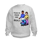 Roll 1 Kids Sweatshirt