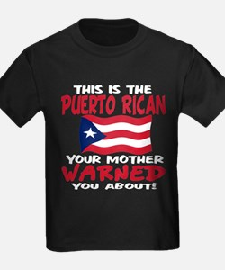 Puerto rican warned you about T