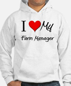 I Heart My Farm Manager Hoodie