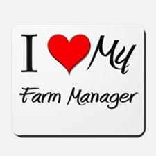 I Heart My Farm Manager Mousepad
