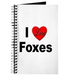 I Love Foxes for Fox Lovers Journal
