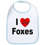 I Love Foxes for Fox Lovers Bib