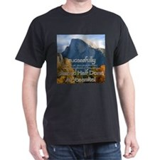 I climbed Half Dome T-Shirt