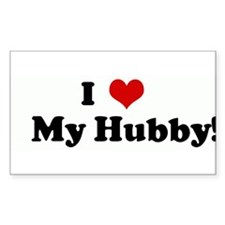 I Love My Hubby! Rectangle Decal