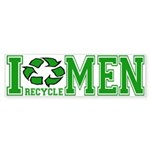 I Recycle Men Bumper Sticker