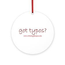 Got Typos? Ornament (Round)
