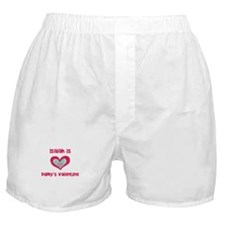 Isaiah is Daddy's Valentine  Boxer Shorts