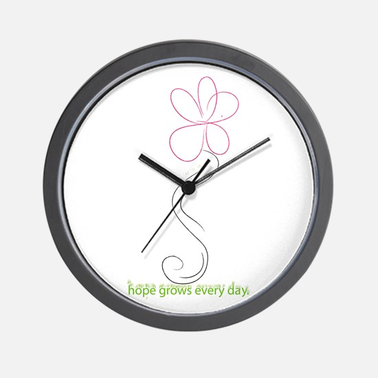 Hope Grows Every Day Wall Clock