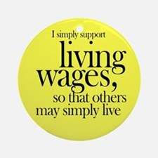 Living Wages for all Keepsake (Round)