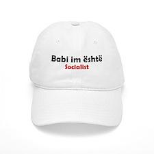 Babi im eshte Socialist Baseball Cap