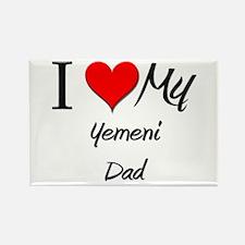 I Love My Yemeni Dad Rectangle Magnet