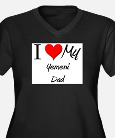 I Love My Yemeni Dad Women's Plus Size V-Neck Dark