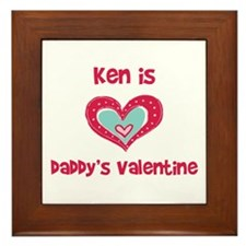 Ken is Daddy's Valentine  Framed Tile