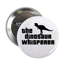 "Dinosaur Whisperer 2.25"" Button"