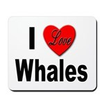 I Love Whales for Whale Lovers Mousepad