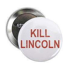"""Kill Lincoln High School 2.25"""" Button"""