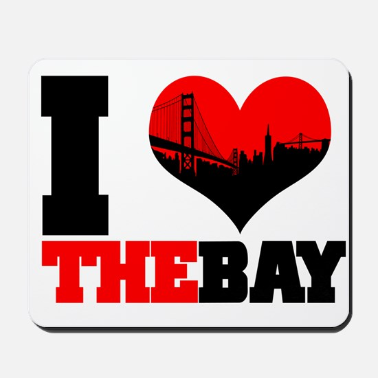 I Luv The Bay Mousepad