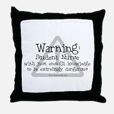 Student Nurse Warning Throw Pillow