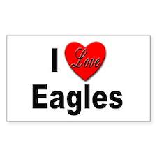 I Love Eagles for Eagle Lovers Sticker (Rectangula