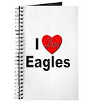I Love Eagles for Eagle Lovers Journal