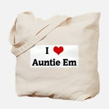 I Love Auntie Em Tote Bag
