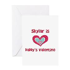 Skylar is Daddy's Valentine Greeting Card