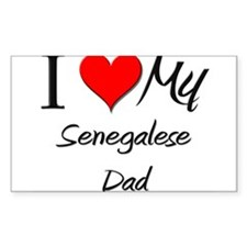 I Love My Senegalese Dad Rectangle Decal
