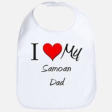 I Love My Samoan Dad Bib