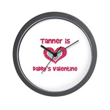 Tanner is Daddy's Valentine  Wall Clock