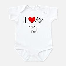 I Love My Russian Dad Infant Bodysuit
