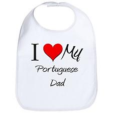 I Love My Portuguese Dad Bib