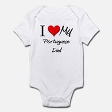 I Love My Portuguese Dad Infant Bodysuit